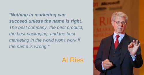 Al Ries quote about choosing company names