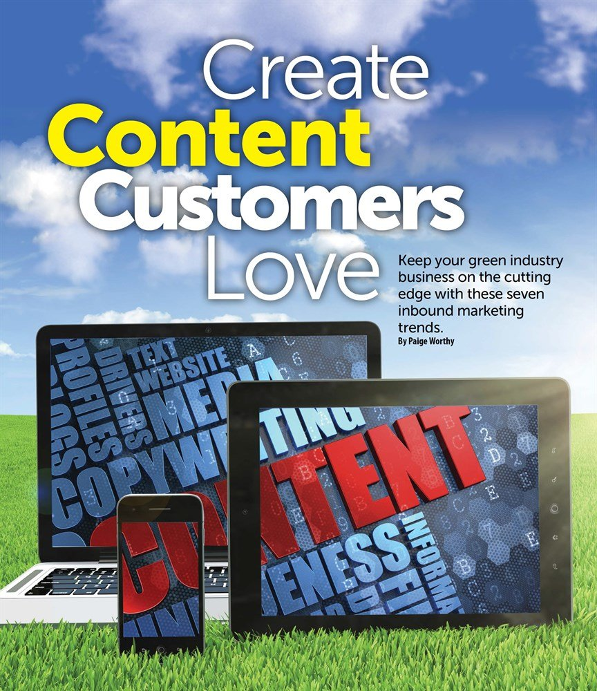 Inbound Marketing will create content your future tree care customers will love.