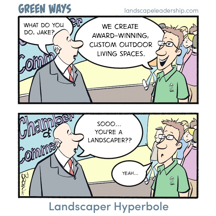 Green Ways Comic - Landscaper Hyperbole
