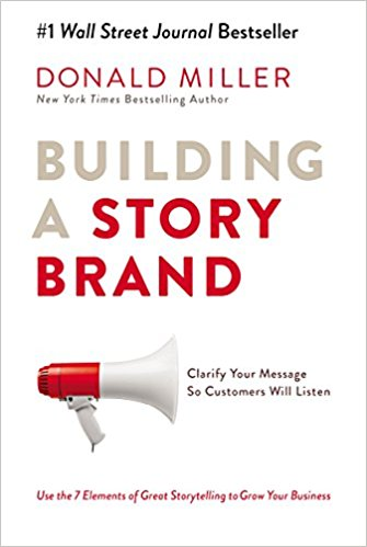 Building a Story Brand, Donald Miller