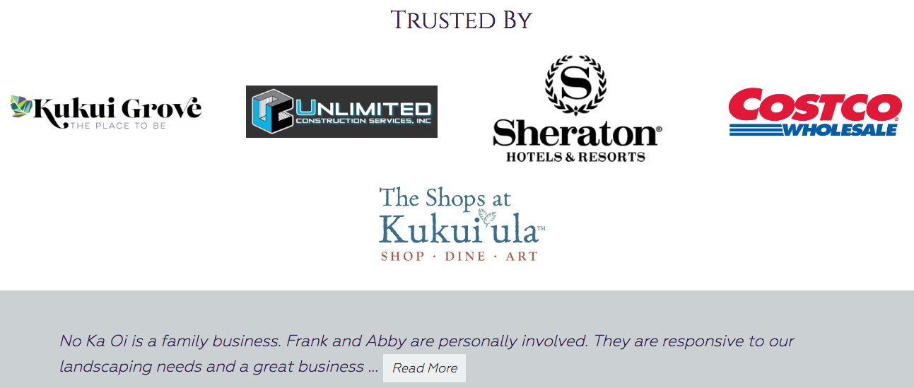 No Ka Oi Landscape Services shows both commercial clients and testimonials on their homepage.