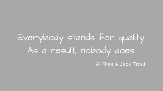 Quality quote from Al Ries