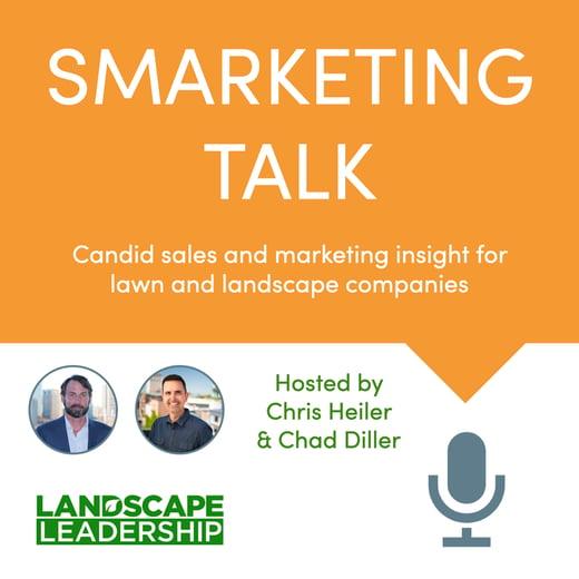 Smarketing Talk podcast Chris Heiler Chad Diller Landscape Leadership