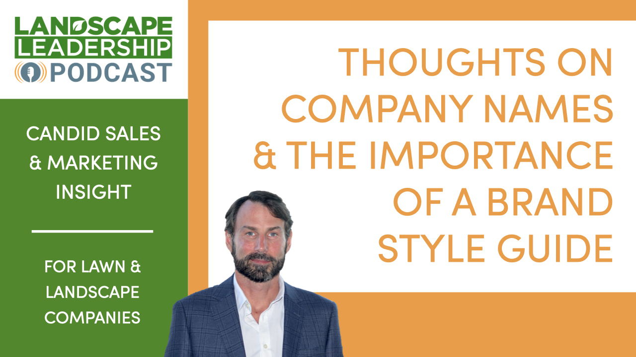 Thoughts on Company Names & the Importance of Having a Brand Style Guide [Podcast]