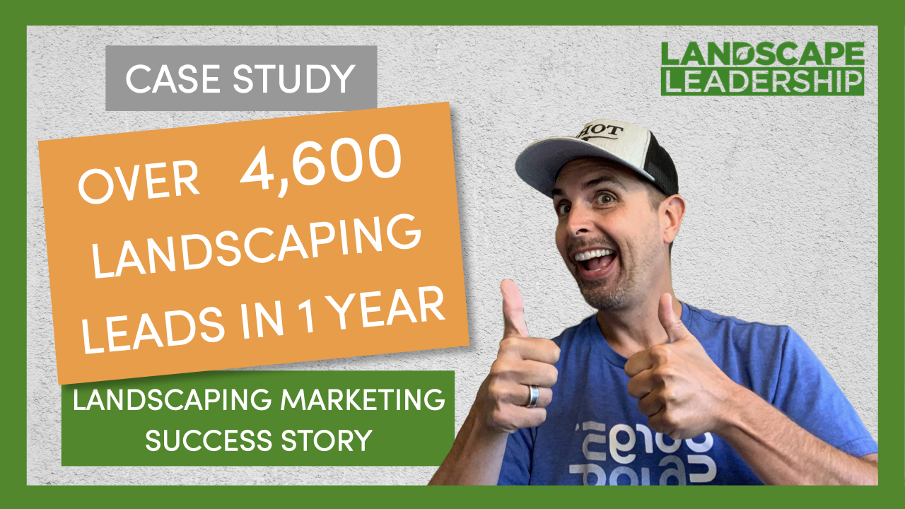 Case Study: Ground Source Gets 4,600 Landscaping Leads in 1 Year